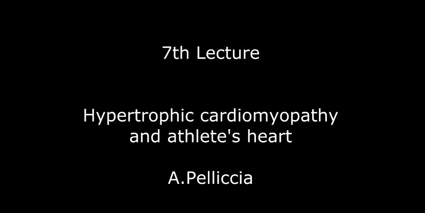 Hypertrophic cardiomyopathy and athlete's heart A.Pelliccia