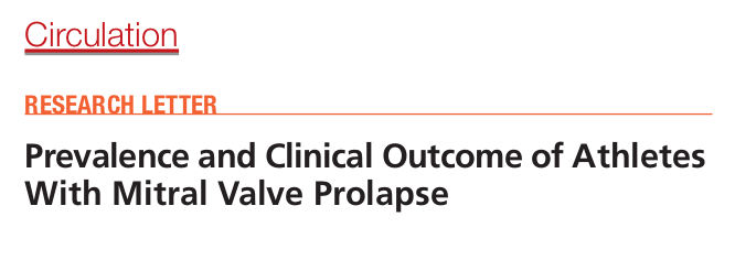 Prevalence and Clinical Outcome of Athletes With Mitral Valve Prolapse