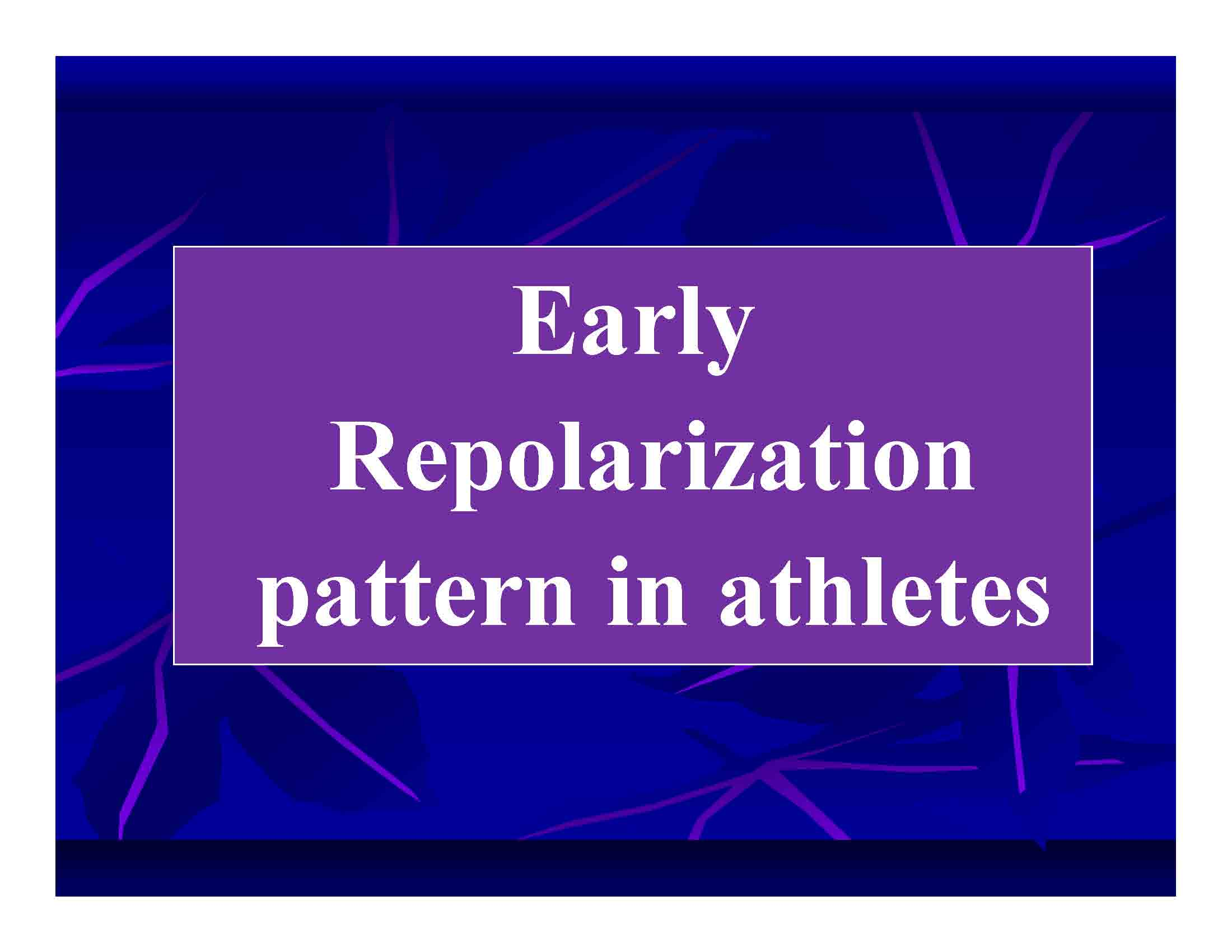 Early Repolarization pattern in athletes